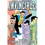 Invincible (Book 1): Family Matters  (v. 1) ~ Robert Kirkman