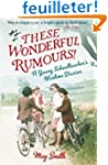 These Wonderful Rumours!: A Young Sch...
