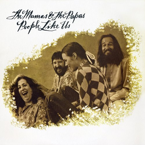 Mamas And The Papas - People Like Us - Zortam Music