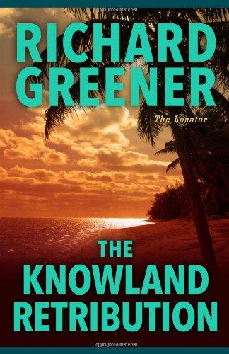 The Knowland Retribution (The Locator Series)