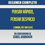 img - for Resumen del Libro Pensar R pido, Pensar Despacio de Daniel Kahneman [Summary of the Book Thinking Fast and Slow by Daniel Kahneman] book / textbook / text book