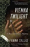 img - for Vienna Twilight: A Max Liebermann Mystery (Liebermann Papers Volume Five) book / textbook / text book