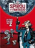 """Afficher """"Spirou et Fantasio n° 52 La Face cachée du Z"""""""