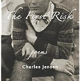 The First Risk ~ Charles Jensen