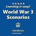 World War 3 Scenarios Hörbuch von  IntroBooks Gesprochen von: Andrea Giordani