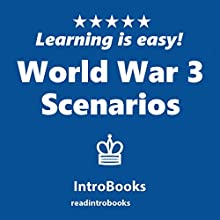 World War 3 Scenarios Audiobook by  IntroBooks Narrated by Andrea Giordani