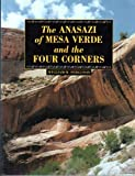 The Anasazi of Mesa Verde and the Four Corners (0870813927) by Ferguson, William M.