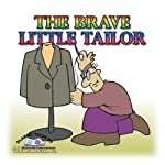 The Brave Little Tailor   Jacob Grimm,Wilhelm Grimm