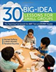 30 Big-Idea Lessons for Small Groups:...