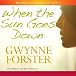 When the Sun Goes Down | Gwynne Forster