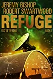 Refuge Book 3 - Lost in the Echo