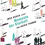 Momente der Klarheit | Jackie Thomae