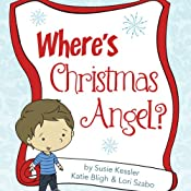 Where's the Christmas Angel? | [Susie Kessler]