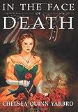 In the Face of Death: An Historical Horror Novel