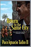 Return to the Same City (Hector Belascoaran Shayne Detective Novels)