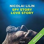 Spy story love story | Nicolai Lilin
