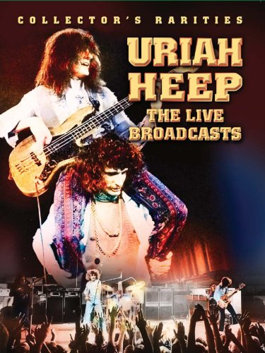 Uriah Heep The Live Broadcasts