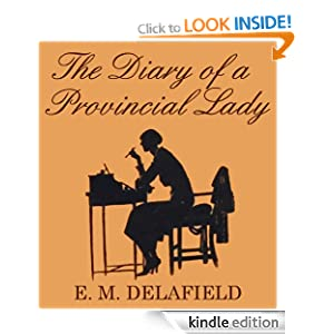 THE DIARY OF A PROVINCIAL LADY (complete with the original illustrations)