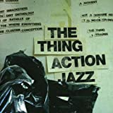The Thing Action Jazz