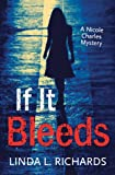 If It Bleeds (Rapid Reads)