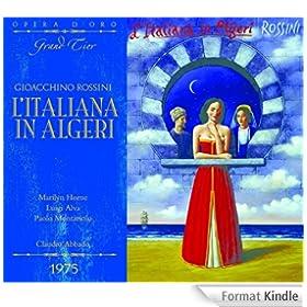 OPD 7023 Rossini-L'italiana in Algeri: Italian-English Libretto (Opera d'Oro Grand Tier) (English Edition)