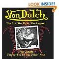 Vondutch: The Art, the Myth, the Legend (Cartech)