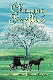 Chasing Fireflies: Book Five