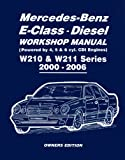 R M Clarke Mercedes-Benz E-Class Diesel Workshop Manual W210 & W211 Series 2000-2006 Owners Edition (Owners Workshop Manual)