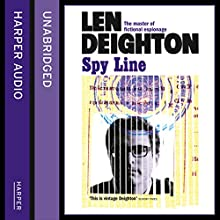 Spy Line (       UNABRIDGED) by Len Deighton Narrated by James Lailey
