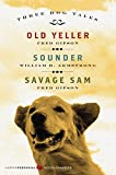 Three Dog Tales: Old Yeller, Sounder, Savage Sam (Harperperennial Modern Classics) (0061367052) by Gipson, Fred