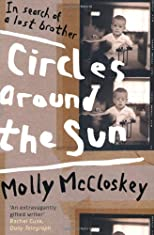 Circles around the sun : in search of a lost brother