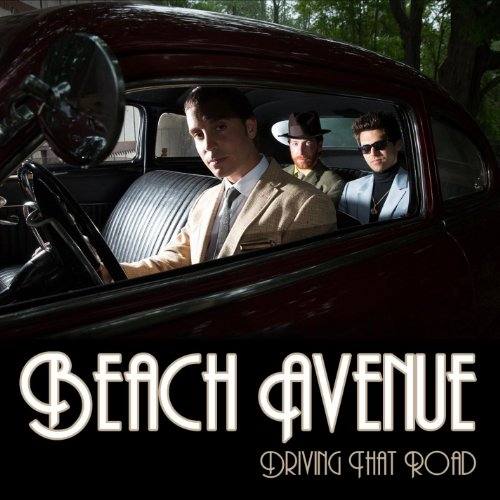 Beach Avenue - Driving That Road