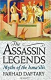 The Assassin Legends: Myths of the Isma'Ilis