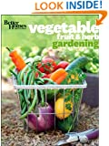 Better Homes and Gardens Vegetable, Fruit & Herb Gardening (Better Homes and Gardens Gardening)