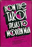 img - for How the tarot speaks to modern man book / textbook / text book