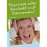 """Psychose oder Kontakt mit D�monen?: von Yasmine Sternvon """"Yasmine Stern"""""""