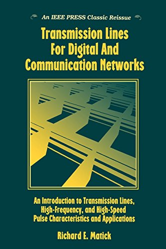 Transmission Lines and Communication Networks: An Introduction to Transmission Lines, High-frequency and High-speed Pulse Characteristics and Applications (Transmission Lines And Networks compare prices)