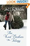 The Kent Brothers Trilogy: All She Wants for Christmas\A Rare Gift\The Best Thing