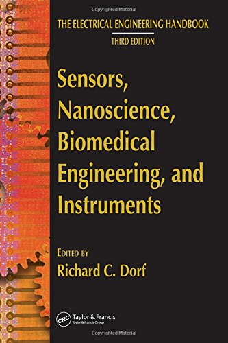 Sensors, Nanoscience, Biomedical Engineering, and Instruments: Sensors Nanoscience Biomedical Engineering (The Electrical Engineering Handbook) (Sensor Technology Handbook compare prices)