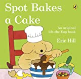 Eric Hill Spot Bakes A Cake