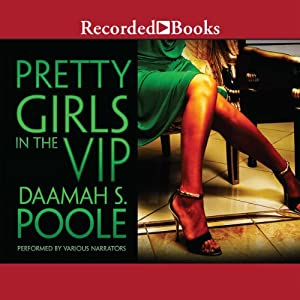 Pretty Girls in the VIP | [Daaimah Poole]