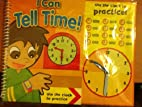 I Can Tell Time! Hardcover, Clock Ready to…