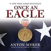 Once an Eagle: A Novel | [Anton Myrer]