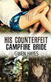 His Counterfeit Campfire Bride (Camp Firefly Falls) (Volume 2)