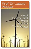 Wind Energy and Wind Turbine Technology