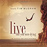 Live Like You Were Dying Tim Nichols