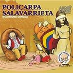 Policarpa Salavarrieta: Una Historia Contada (Texto Completo) [Policarpa Salavarrieta ] | Victor Munoz Valencia
