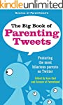 The Big Book of Parenting Tweets: Fea...
