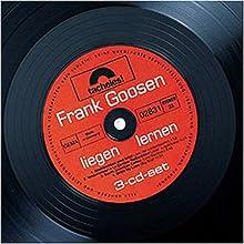 Liegen lernen Hörbuch von Frank Goosen Gesprochen von: Frank Goosen