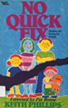 No Quick Fix : Healing the Fractured Family…